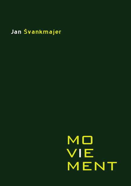 Moviement - Jan Svankmajer