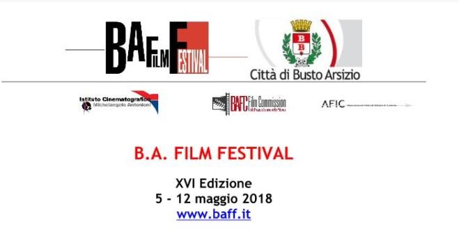B.A. Film Festival XVI Edizione. Dal 5 al 12 maggio a Busto Arsizio