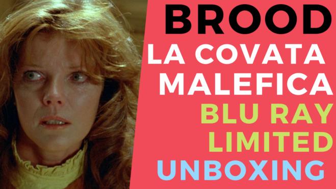 Brood, la covata Malefica di David Cronenberg: l'edizione limitata CG e l'unboxing video del Blu Ray
