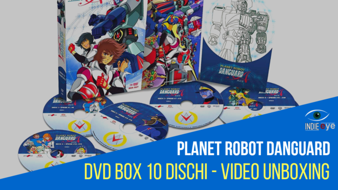 Planet Robot Danguard, Il Mecha robot di Leji Matsumoto e il cofanetto Koch Media/Yamato: il video unboxing