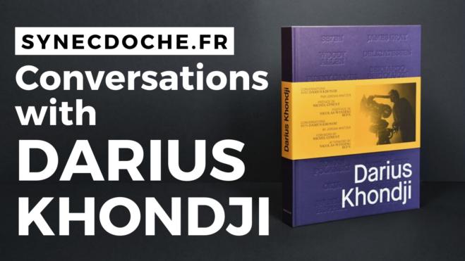 Conversations With Darius Khondji: il volume edito da Synecdoche nel dettagliato video unboxing di indie-eye