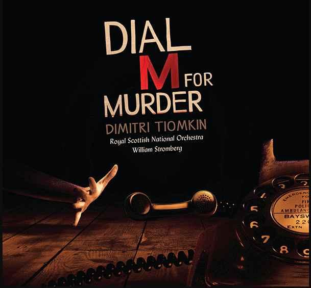 Il Delitto Perfetto, la colonna sonora di Dimitri Tiomkin: il cd di Dial M for Murder