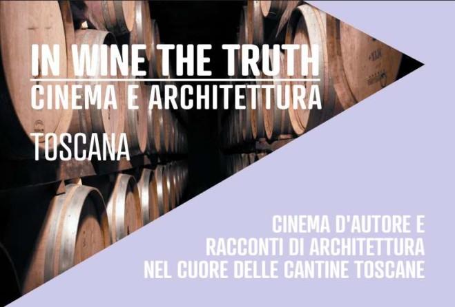 In Wine The Truth: Cinema, architettura e vino. La rassegna, fino al 15 ottobre