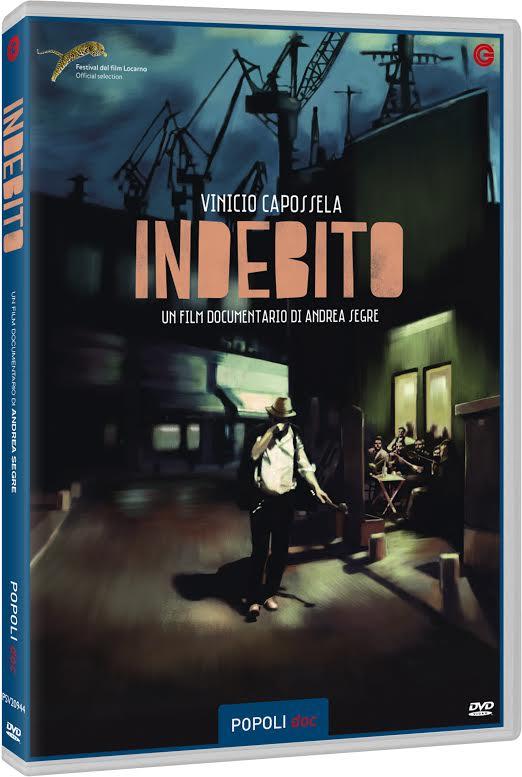 Indebito: il documentario blues con Vinicio Capossela, il DVD