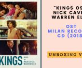 Nick Cave & Warren Ellis – Kings, original soundtrack (Milan Records 2018): Video Unboxing