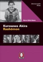 Marco Dalla Gassa: Kurosawa Akira  – Rashōmon  (Lindau, Universale Film, 2012)
