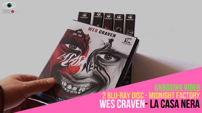 La Casa Nera, un classico di Wes Craven nella nuova edizione Blu-Ray da collezione Midnight Factory: unboxing e recensione