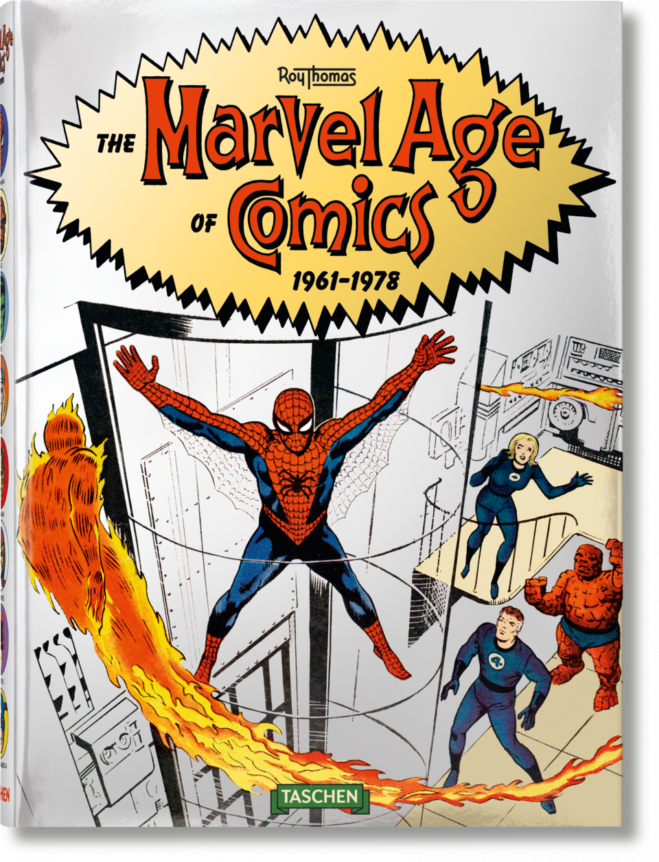 The Marvel Age of Comics 1961-1978 di Roy Thomas: Taschen pubblica un volume fondamentale