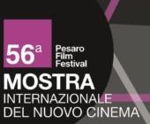 56a Mostra Internazionale del Nuovo Cinema: Pesaro 22-29 Agosto