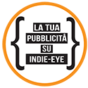 Pubblicità su indie-eye rivista di musica e cinema