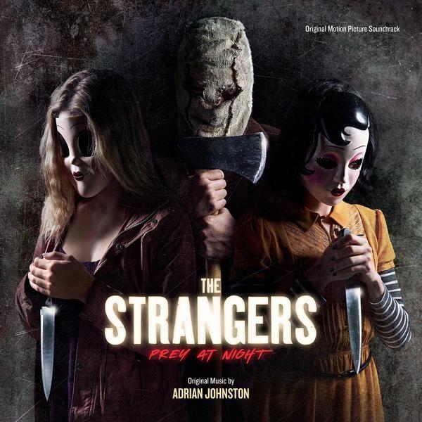 The Strangers: Prey at Night  – OST di Adrian Johnston