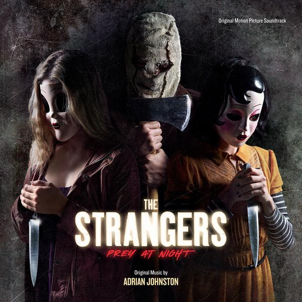 The Strangers: Prey at Night  – OST di Adrian Johnston