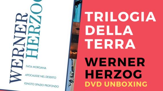 Werner Herzog – Trilogia della Terra – Cofanetto 3D da Ripley's Home Video: L'unboxing