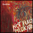 zoodrive_not fully medicated