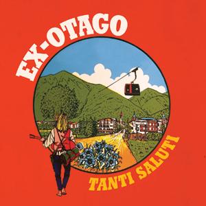 Ex-Otago - Tanti Saluti