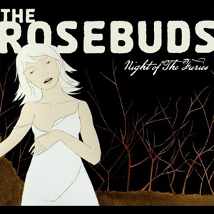 rosebuds - night of the furies