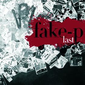 Fake-P: Last