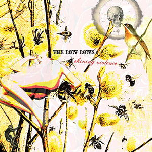 The Low Lows - Shining Violence