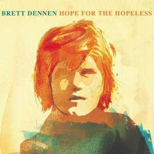 brett-dennen-hope-for-the-hopeless