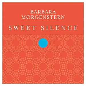 Barbara Morgenstern: Sweet Silence