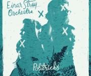 "Einar Stray diventa Einar Stray Orchestra, ""Politricks"" è il nuovo album"