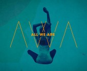 All We Are – I Wear You – il video di Kate Moross