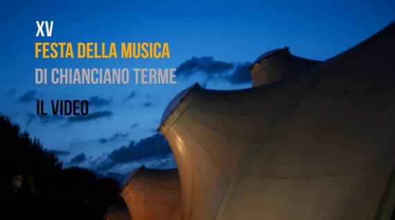 XV Festa della Musica di Chianciano Terme: il video con i ragazzi del Collettivo Fabrica