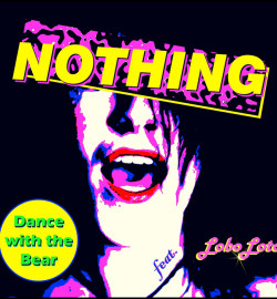 Dance With The Bear – Nothing: il videoclip in esclusiva lancio su indie-eye.it
