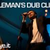 Gentleman's Dub Club: il video live aspettando la Festa della Musica 2016