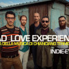 Bad Love Experience: Il video live esclusivo su indie-eye