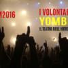 Festa Della Musica Di Chianciano Terme 2016: I Volontari, Yombe, Il Teatro degli orrori – il video