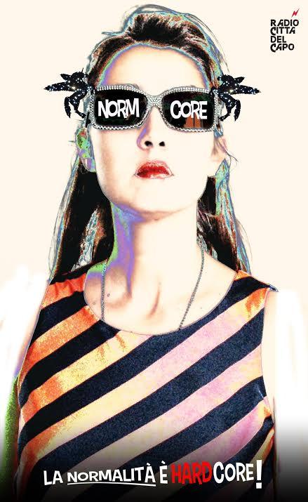 """NormoCore - La normalità è Hard Core, la trasmissione ci Carlotta """"La Totta"""" Chiodi su Radio Città del Capo"""