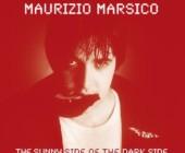 Maurizio Marsico: The Sunny Side of the Dark Side, la raccolta Spittle Records
