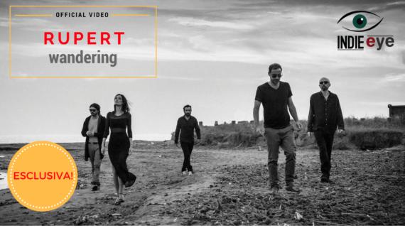 Rupert – Wandering, il video in esclusiva lancio su indie-eye