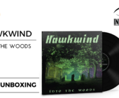 Hawkwind – Into The Woods: Il video Unboxing del Vinile