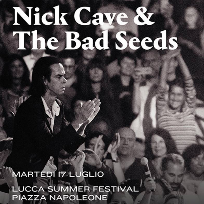 Nick Cave & The Bad Seeds al Lucca Summer Festival 2018