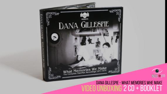 Dana Gillespie, What Memories We Make: la raccolta del periodo Mainman, il video unboxing