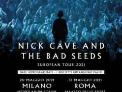 Nick Cave & The Bad Seeds a Milano e Roma: 20 Maggio e 31 Maggio 2021 le nuove date